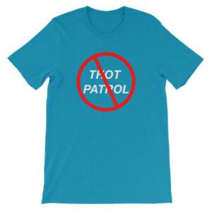 Thot Patrol – No Thots Allowed T-Shirt