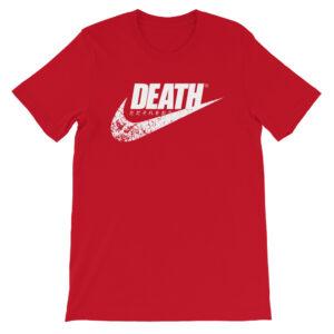 Just Die T-Shirt