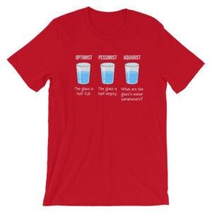 Optimist Pessimist Aquarist T-Shirt